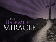 Cross Service 2014 - Half Mile Miracle